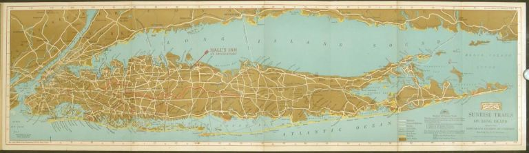 Sunrise Trails Long Island. Compliments of Hall's Inn Centerport, Long Island. Map title: Sunrise...