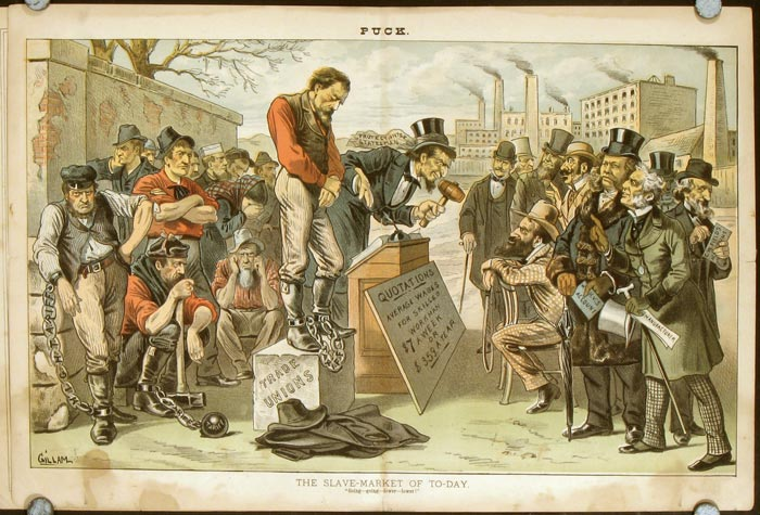 """The Slave-Market of To-Day. """"Going-going-lower-lower!"""" IN COMPLETE ISSUE OF PUCK MAGAZINE JANUARY 2, 1884. TRADE UNIONS."""