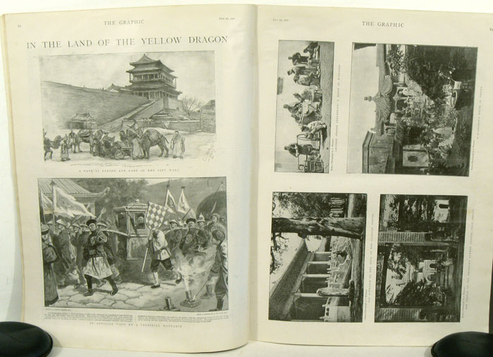 The Peking Massacre / In the Land of the Yellow Dragon / Street Life in Peking IN COMPLETE ISSUE OF THE GRAPHIC July 21, 1900. CHINA - PEKING - BOXER REBELLION, Archibald R. Colquhoun.