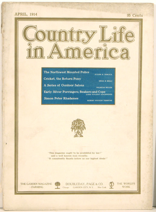 Country Life in America. 1914, April. COUNTRY LIFE - ARCHITECTURE / INTERIOR DESIGN.