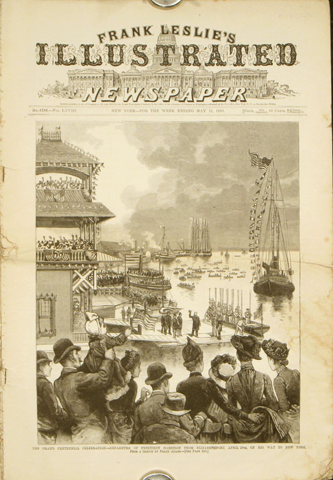 Frank Leslie's Illustrated Newspaper. 1889 - 05 - 11. NEW YORK - NEW YORK CITY - WASHINGTON CENTENNIAL CELEBRATION.