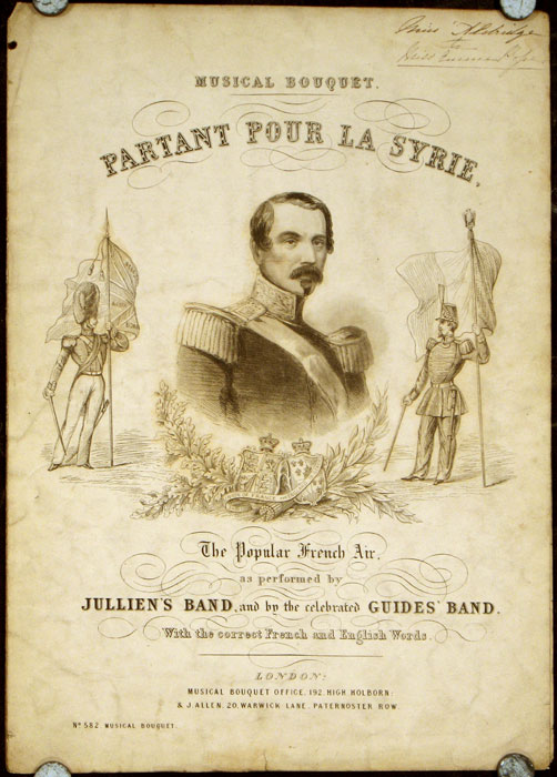 Partant Pour La Syrie (Leaving for Syria). SHEET MUSIC / THE MUSICAL BOUQUET No. 582.