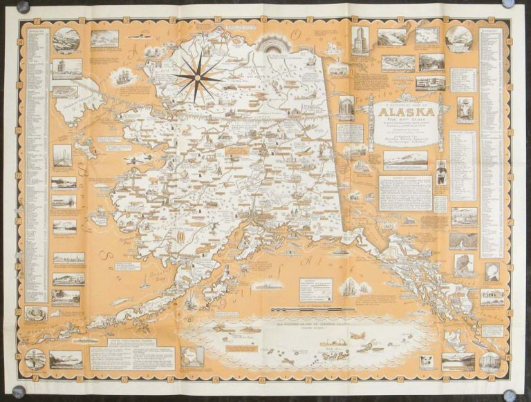 """A Pictorial Map of Alaska the 49th State. In Aleut """"Alaska"""" means """"Great Country"""" Population in 1958 about 215,000. ALASKA - ERNEST DUDLEY CHASE."""