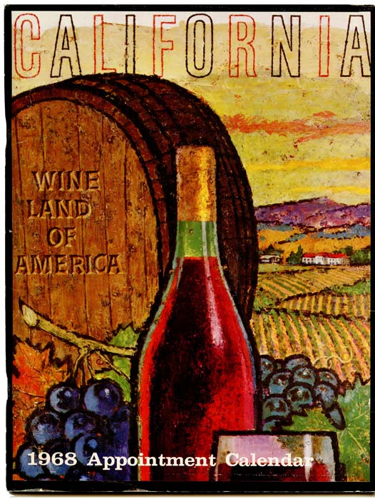 California Wine Land of America. 1968 Appointment Calendar. CALIFORNIA / GONZALES WINE POSTERS.
