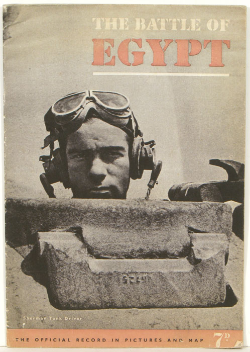 The Army At War. The Battle of Egypt. WORLD WAR II / EGYPT.