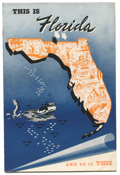 This Is Florida and So Is This. FLORIDA BOOSTER PUBLICATION.