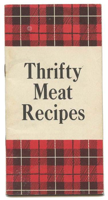 Thrifty Meat Recipes. RECIPES - MEAT.