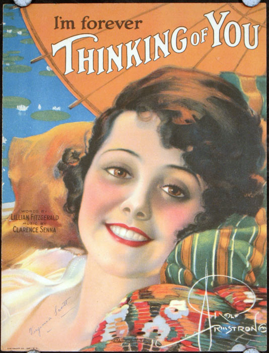 I'm Forever Thinking of You. ROLF / SHEET MUSIC ARMSTRONG, Lillian Fitzgerald, Clarence Senna.