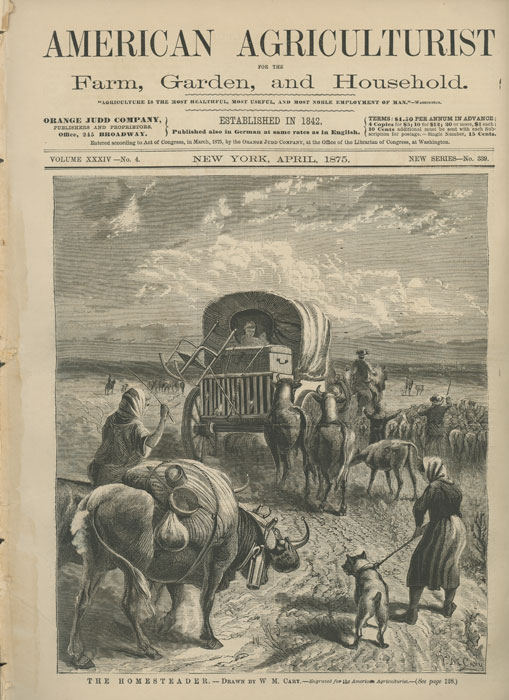 """""""The Homesteader"""" in American Agriculturist. W. M. CARY."""