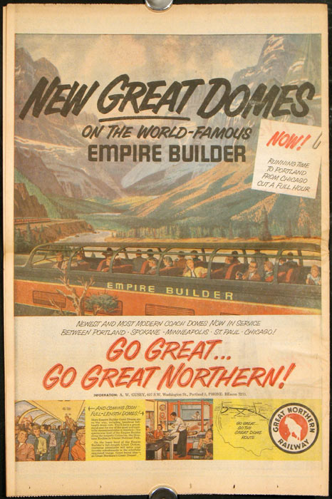 New Great Domes of the World-Famous Empire Builder. Go Great...Go Great Northern! (Back cover color advertisement in complete Section E of the Sunday Journal, Portland, Oregon, Sunday, July 31, 1955.). GREAT NORTHERN RAILWAY.