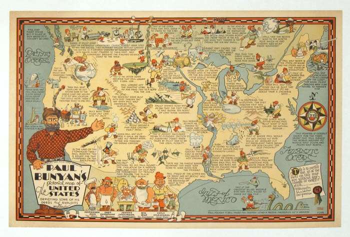America's Only Folk-Lore Character Paul Bunyan's Pictorial Map of The United States Depicting Some of His Deeds and Exploits. UNITED STATES.