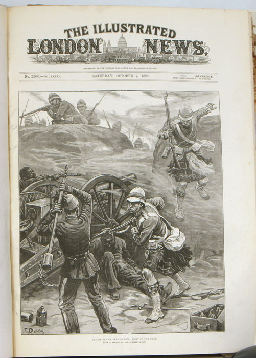 The Illustrated London News. January through July 1882. ANGLO-EGYPTIAN WAR.