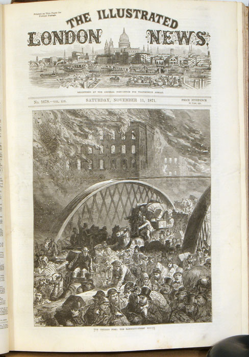 The Illustrated London News. July to December 1871. CHICAGO FIRE ILLUSTRATIONS, SIR WALTER SCOTT CENTENARY.