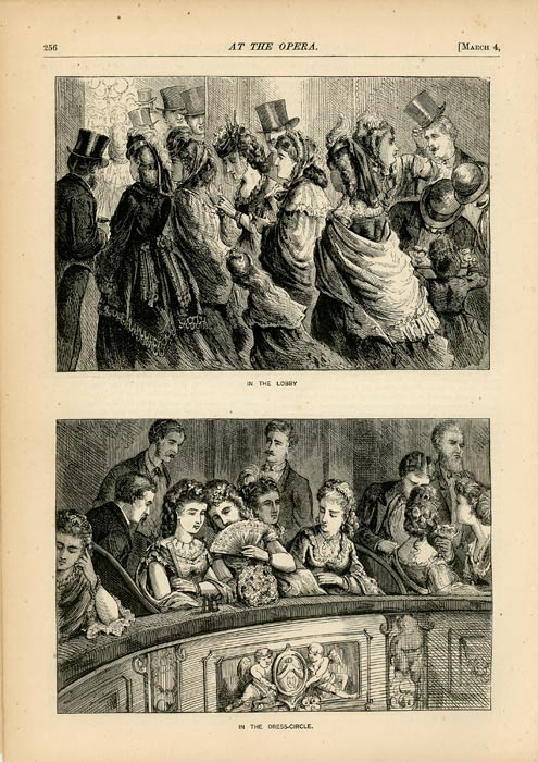 At the Opera. Appletons' Journal, March 4, 1871. OPERA: FOUR WOOD ENGRAVINGS.