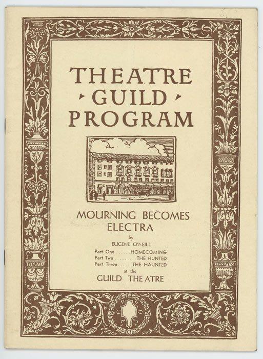 Mourning Becomes Electra. THEATRE GUILD PROGRAM, Eugene O'Neill.