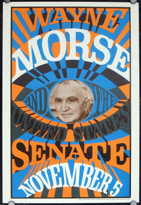 Wayne Morse and the United States Senate November 5. OREGON - POLITICS - WAYNE MORSE RE-ELECTION POSTER.
