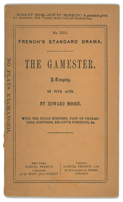 The Gamester - A Tragedy. ACTING EDITION, Edward Moore.