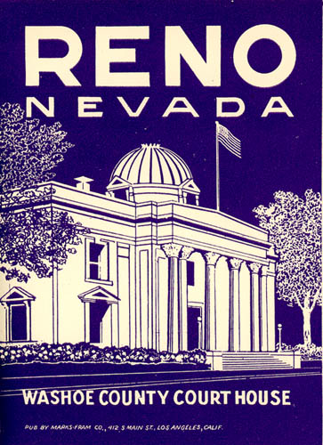 Reno Nevada Washoe County Court House. [LUGGAGE LABEL]. NEVADA - RENO - THE DIVORCE INDUSTRY.