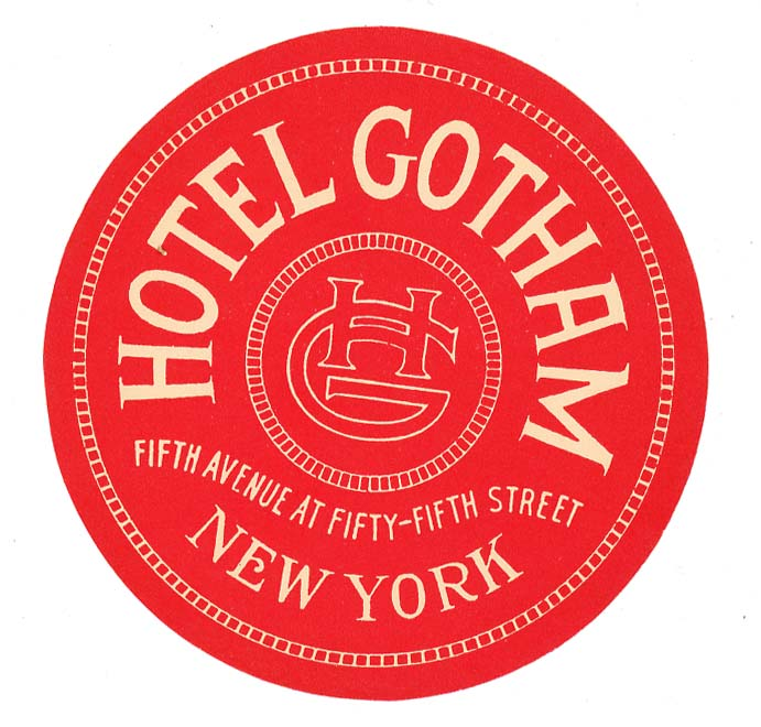 Hotel Gotham Fifth Avenue at Fifty-Fifth Street. [LUGGAGE LABEL]. UNITED STATES - NEW YORK CITY.