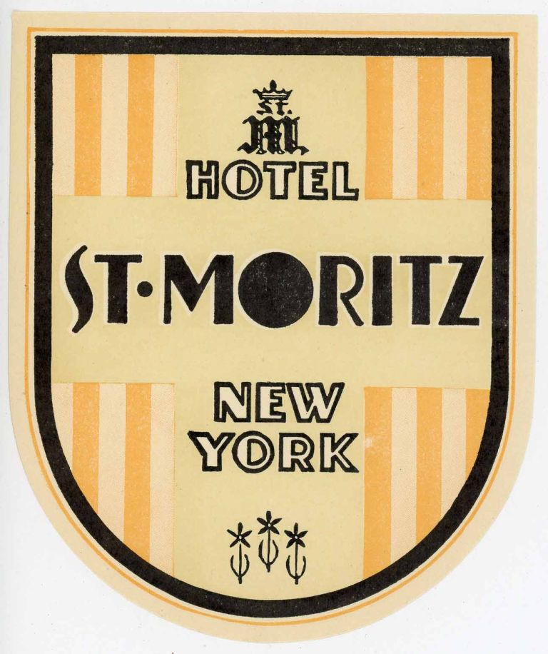 Hotel St. Moritz New York. [LUGGAGE LABEL]. UNITED STATES - NEW YORK CITY.