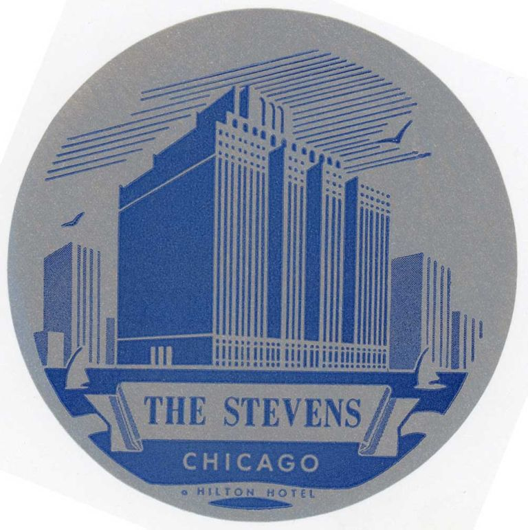 The Stevens Chicago a Hilton Hotel. [LUGGAGE LABEL]. UNITED STATES - ILLINOIS - CHICAGO.