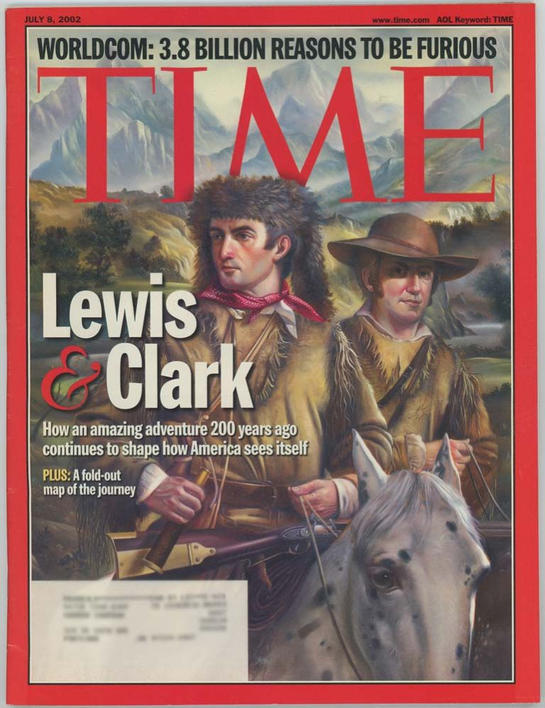 Time. July 8, 2002. LEWIS, CLARK SPECIAL REPORT.