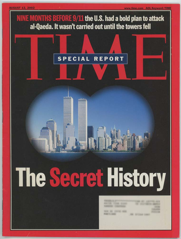 Time Magazine August 12, 2002. 9/11 THE SECRET HISTORY.