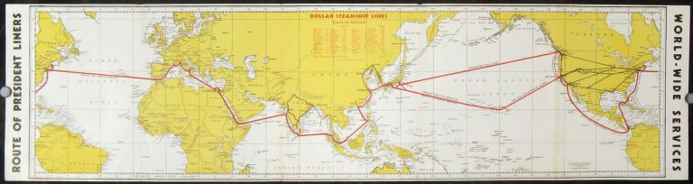 The Route of the Famous President Liners. WORLD CRUISE.