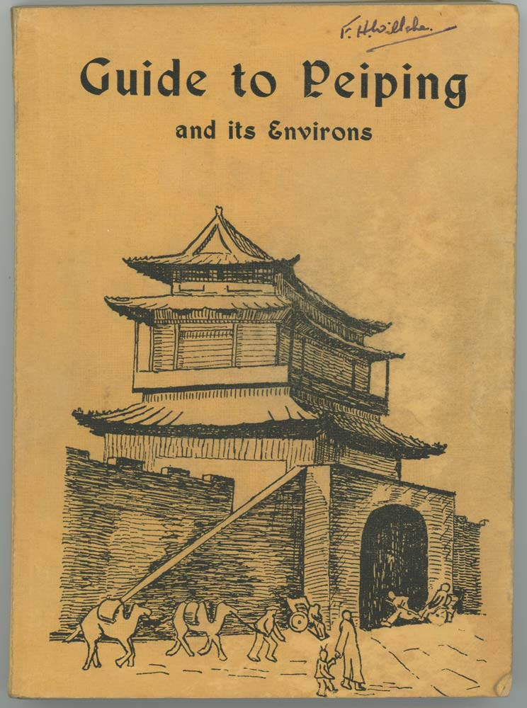 Guide to Peiping and its Environs. CHINA - BEIJING.