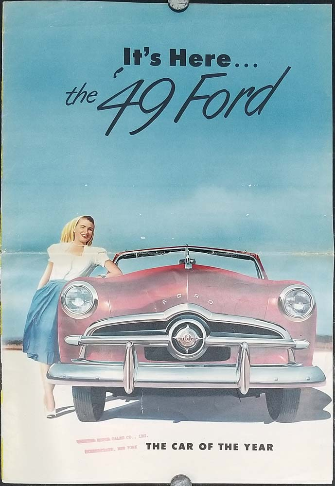 The '49 Ford!( TOGETHER WITH) It's Here the '49 Ford. FORD CAR BROCHURES - LOT OF TWO)
