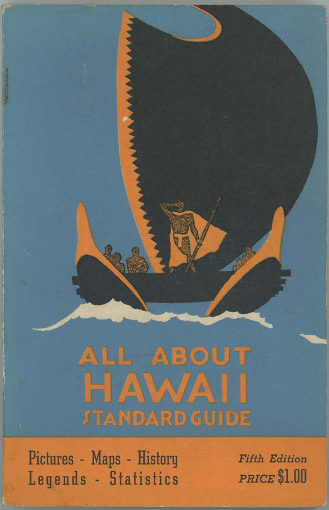 All About Hawaii. A Standard Tourist Guide. Pictures - Maps - History - Legends - Statistics. HAWAII.