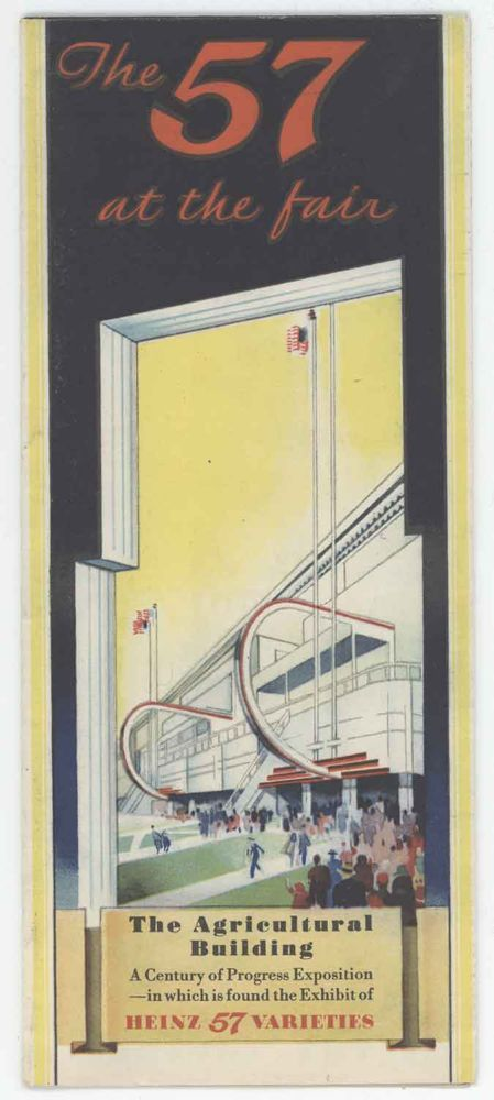The 57 at the Fair. The Agricultural Building. A Century of Progress Exposition - in which is found the Exhibit of Heinz 57 Varieties. 1930s INTERIOR DESIGN / CENTURY OF PROGRESS - CHICAGO.