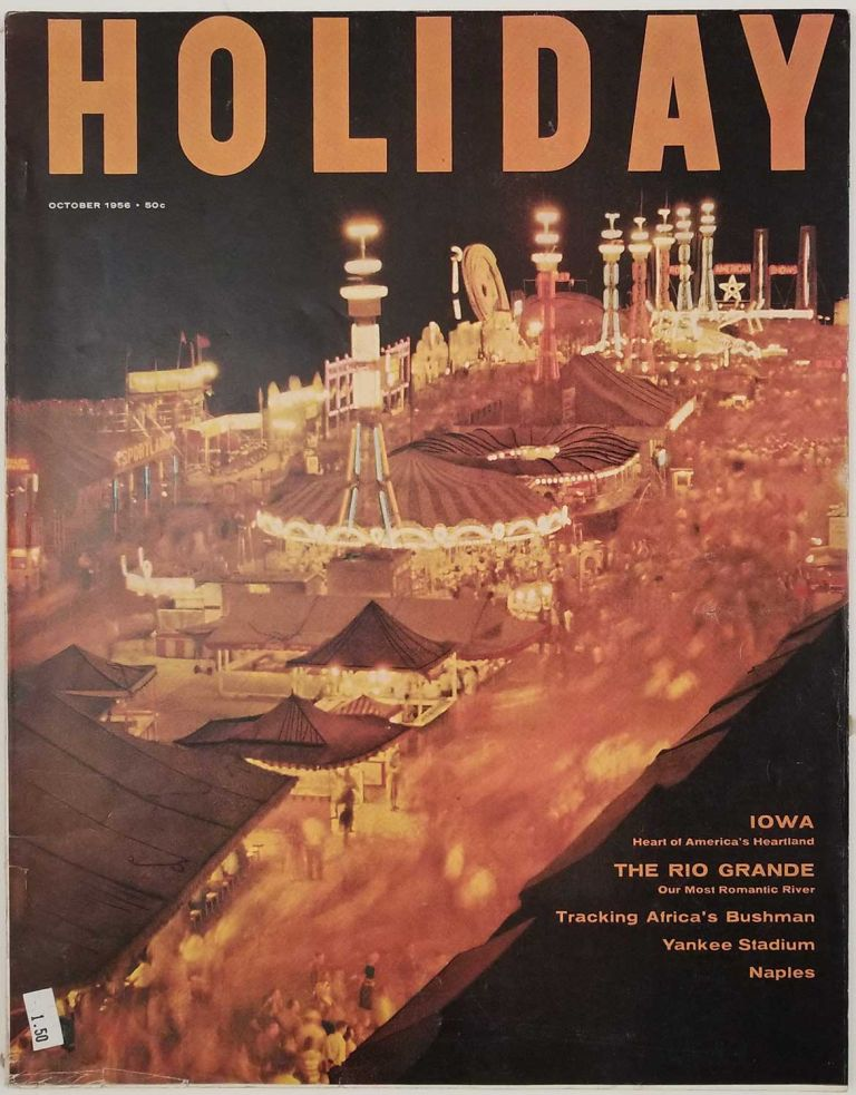 Holiday Magazine. October 1956. NEW YORK YANKEE STADIUM / RIO GRANDE / IOWA / NEW ORLEANS.