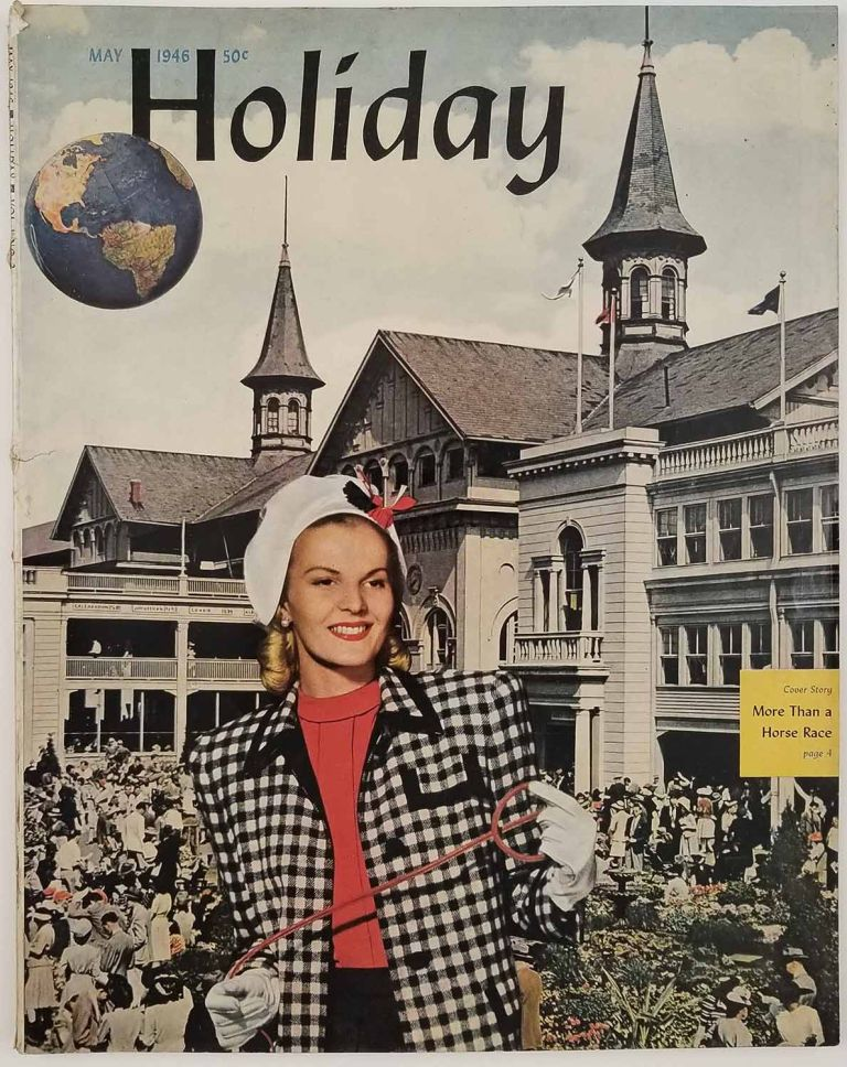 Holiday Magazine. May 1946. KENTUCKY DERBY / FISHING / GREENWICH VILLAGE.
