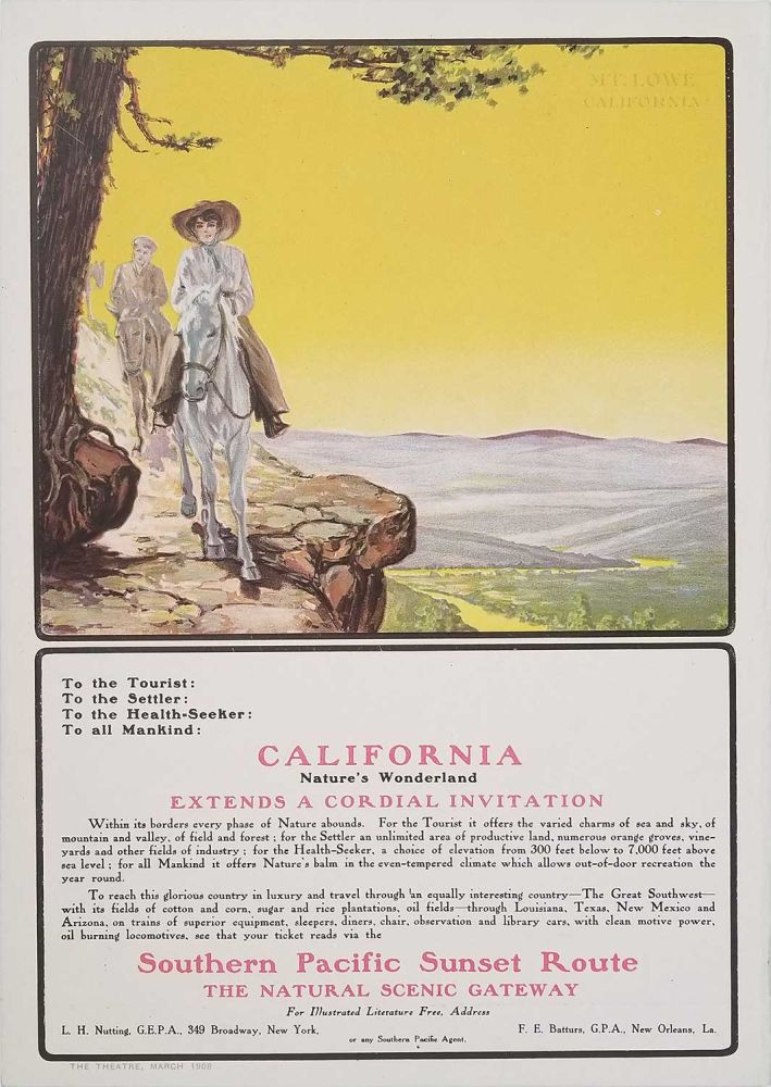 California, Nature's Wonderland, Extends a Cordial Invitation. Southern Pacific Sunset Route: the Natural Scenic Gateway. CALIFORNIA - SOUTHERN PACIFIC ADVERTISEMENT.