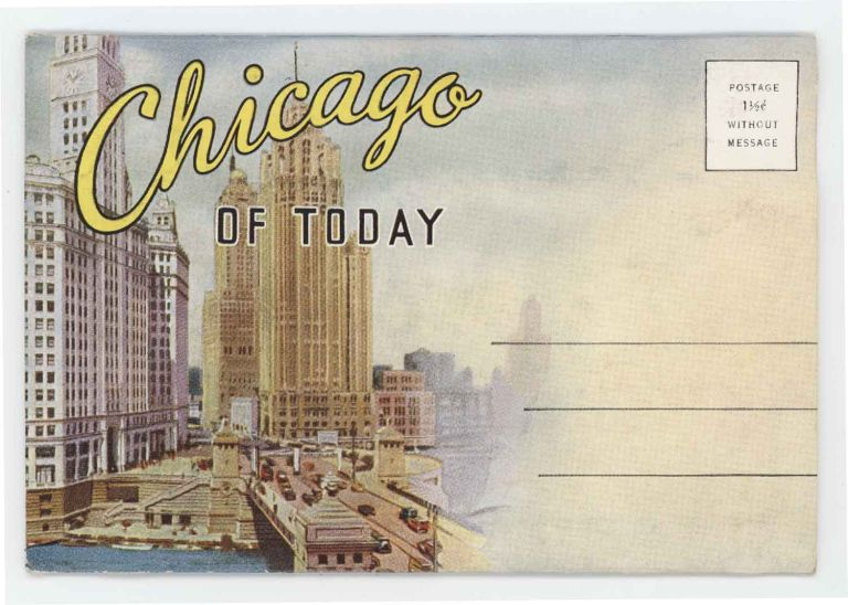 Chicago of Today. ILLINOIS - CHICAGO.