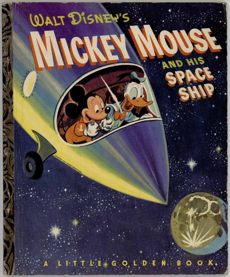 Walt Disney's Mickey Mouse and His Space Ship. MICKEY MOUSE IN OUTER SPACE, Jane Werner.