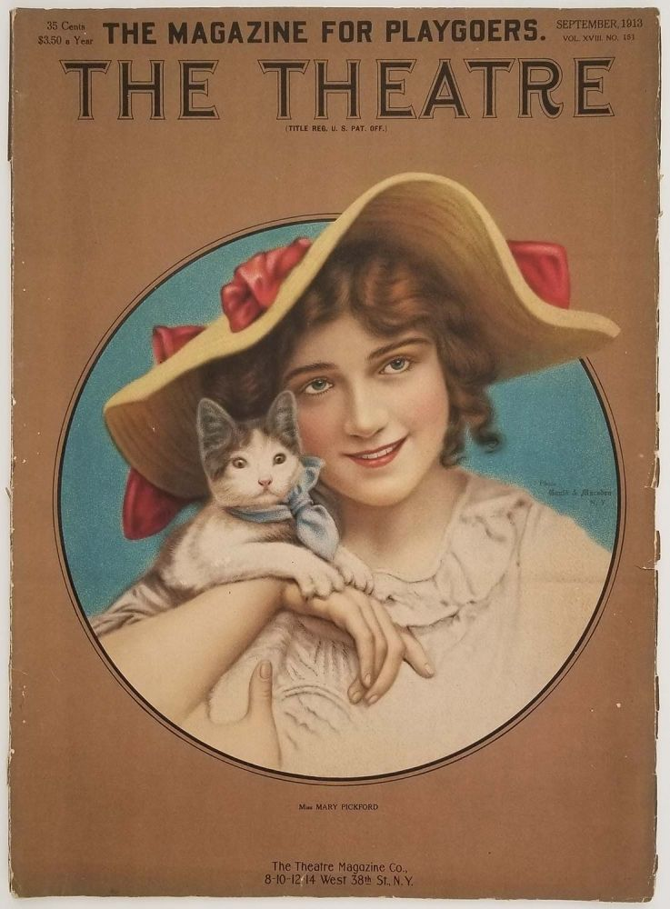 The Theatre. A Magazine for Playgoers. September 1913. THEATER - MARY PICKFORD, Arthur Hornblow.