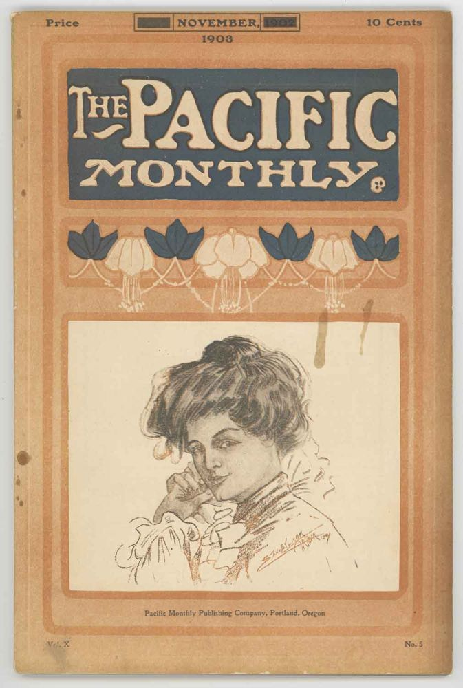 The Pacific Monthly. November, 1903. OREGON / CLIMBING - MAZAMAS, William Bittle Wells.