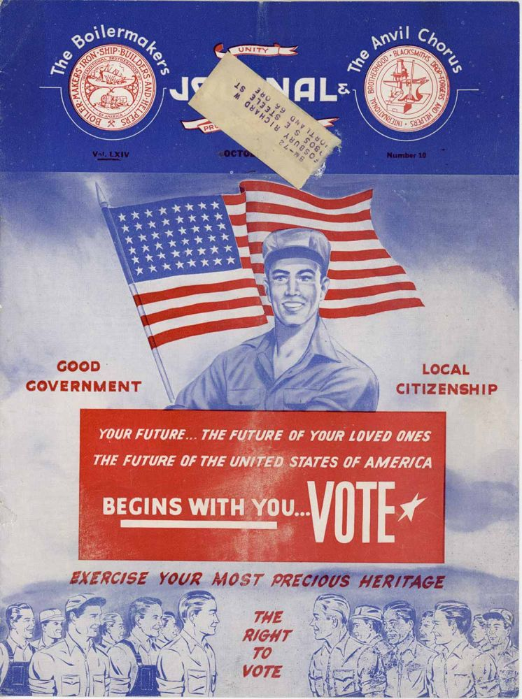 The Boilermakers Journal and the Anvil Chorus (COVER ONLY). Exercise Your Most Precious Heritage - The Right to Vote. October 1952. LABOR UNION PERIODICAL - GET OUT THE VOTE.