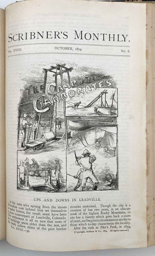 Scribner's Monthly, An Illustrated Magazine for the People. May - October 1879. COLORADO / RIO DE JANEIRO / PANAMA CANAL / THEATER.