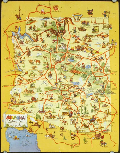 Arizona Welcomes You. ARIZONA - COLOR PICTORIAL MAP.