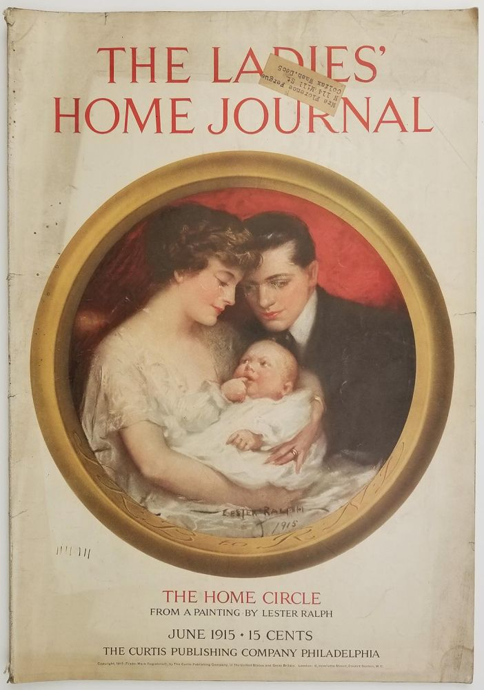 The Ladies' Home Journal. June 1915. WOMEN'S LIBERATION / FAMILY / FASHION / DOMESTIC.