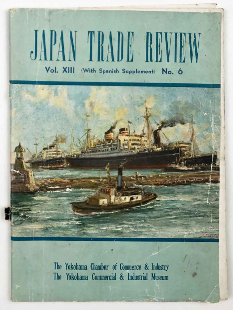 Japan Trade Review. Vol. XIII. No.6. With Spanish Supplement. JAPAN.