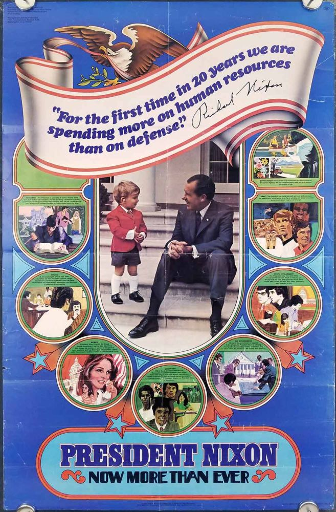 President Nixon. Now More Than Ever. VINTAGE CAMPAIGN POSTER. RICHARD NIXON.