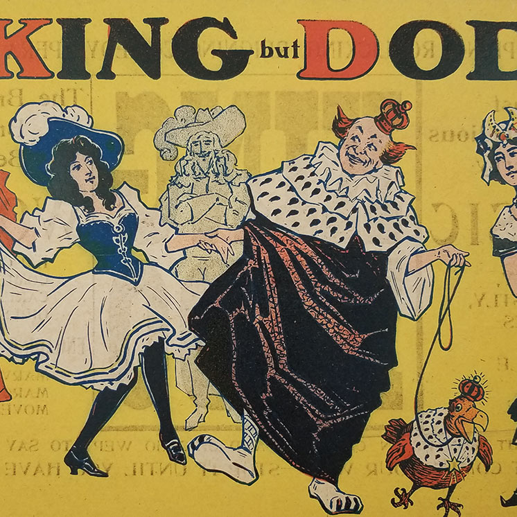 There is no King but Dodo. Poster Postal. BROADWAY MUSICAL POSTER - KING DODO - 1902.