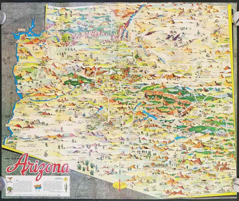A Pic Tour Map of Arizona. (Cover title: Your Souvenir Pic-Tour Map of Arizona . Where to Go. What to See.). ARIZONA.