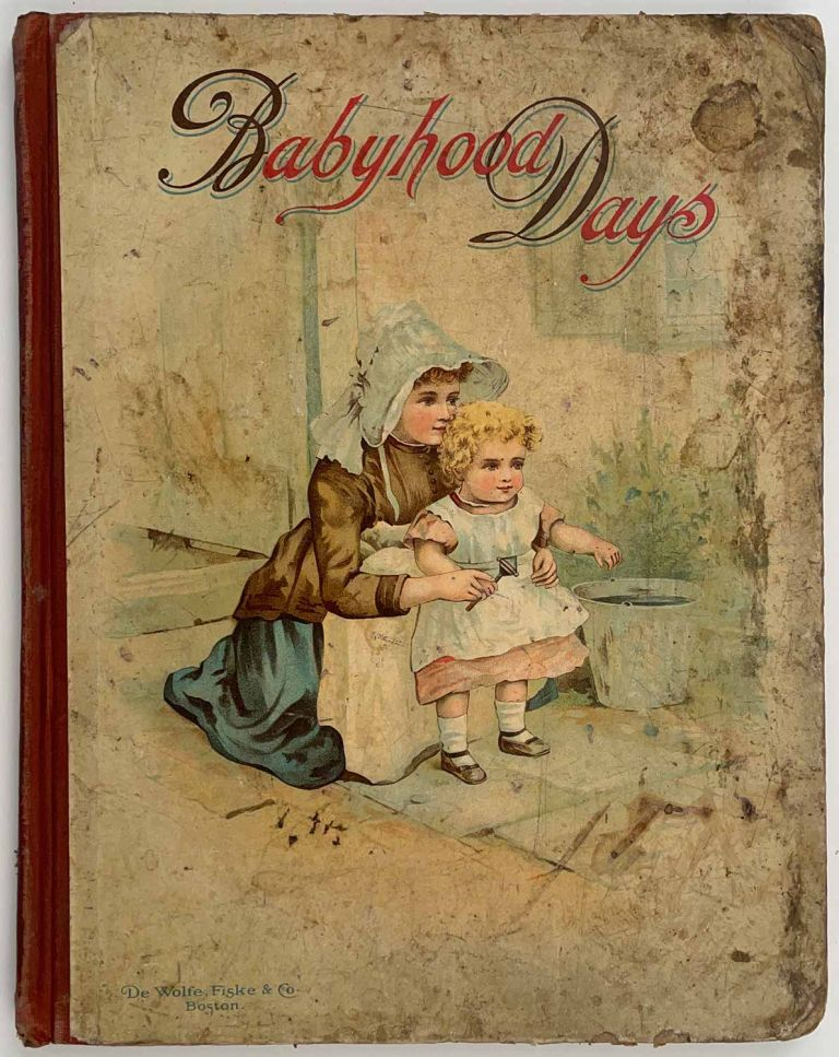 Babyhood Days. Stories for Our Little Ones. CHROMOLITHOGRAPHS - CHILDREN.