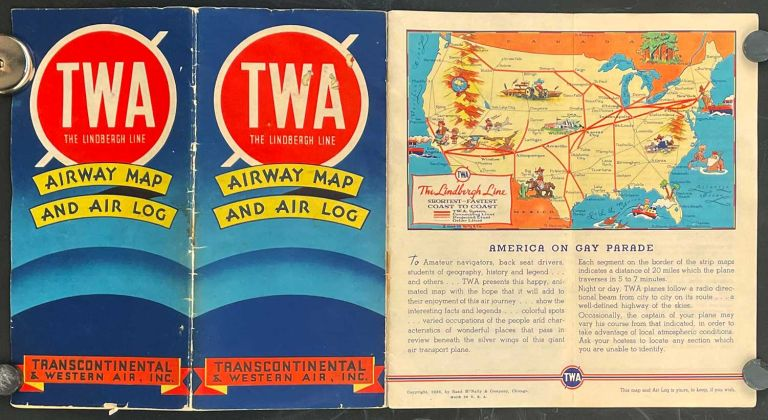 TWA Airway The Lindbergh Line Airway Map and Air Log. Transcontinental & Western Air, Inc. America on Gay Parade. UNITED STATES - AIRLINE FLIGHT MAPS.