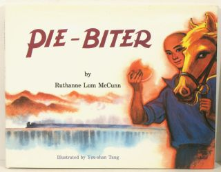 Pie-Biter. (together with the Chinese language version of the same title). CHINESE IN AMERICA,...
